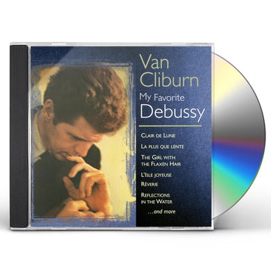 Van Cliburn MY FAVORITE DEBUSSY CD