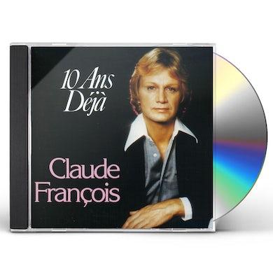 Claude François DIX ANS DEJA - BEST OF CD