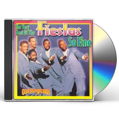 SO FINE: VERY BEST OF FIESTAS CD