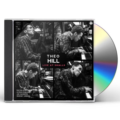 Theo Hill LIVE AT SMALLS CD