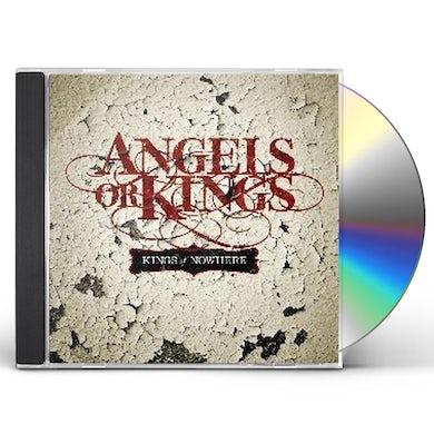 Angels Or Kings KINGS OF NOWHERE CD