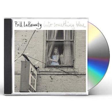 Bill LaBounty INTO SOMETHING BLUE CD