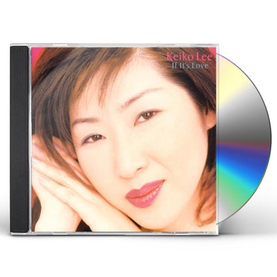 Keiko Lee IF IT'S LOVE CD