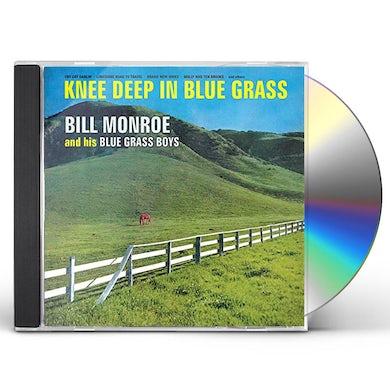 Bill Monroe KNEE DEEP IN BLUEGRASS CD