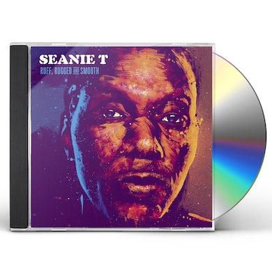 Seanie T RUFF RUGGED & SMOOTH CD