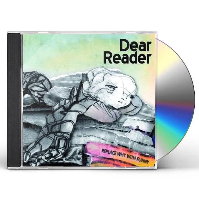 Dear Reader REPLACE WHY WITH FUNNY CD
