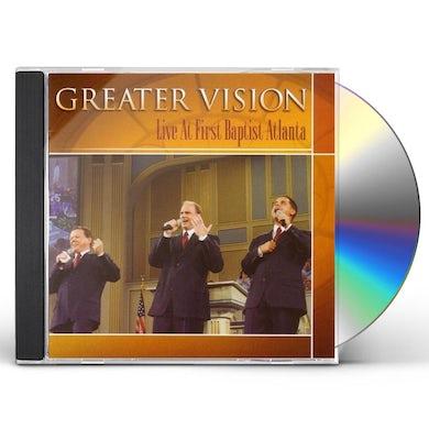 Greater Vision LIVE AT FIRST ATLANTA CD