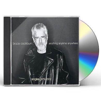 Bruce Cockburn ANYTHING ANYTIME ANYWHERE CD