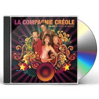 La Compagnie Creole 30 ANS DE FETES AU QUEBEC CD