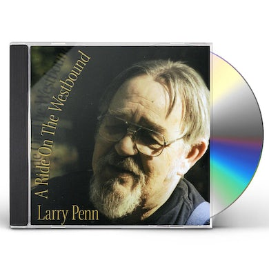 Larry Penn RIDE ON THE WESTBOUND CD