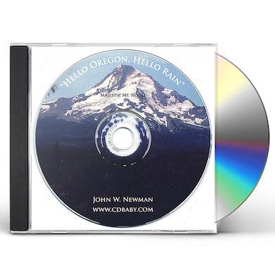 John Newman HELLO OREGON HELLO RAIN CD