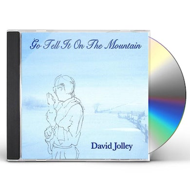David Jolley GO TELL IT ON THE MOUNTAIN CD