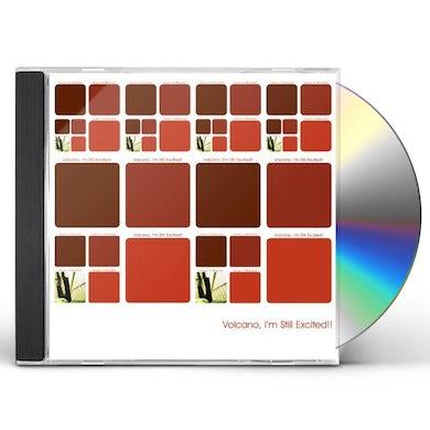 Volcano, I'm Still Excited!! CD