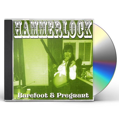Hammerlock BAREFOOT & PREGNANT CD