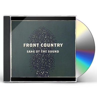 Front Country SAKE OF THE SOUND CD