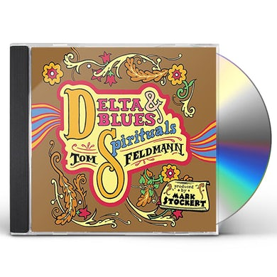Tom Feldmann DELTA BLUES & SPIRITUALS CD