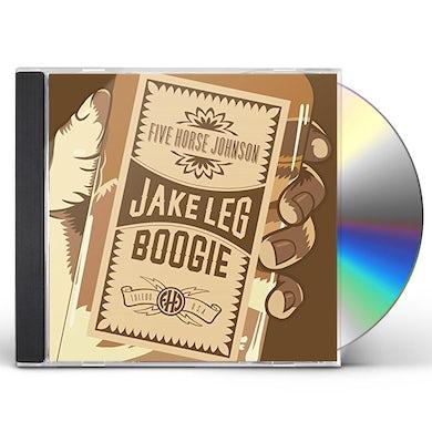 Five Horse Johnson JAKE LEG BOOGIE CD