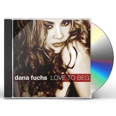 Dana Fuchs LOVE TO BEG CD