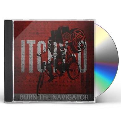 Itchy-O BURN THE NAVIGATOR CD