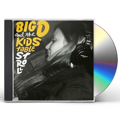 Big D & Kids Table STROLL CD