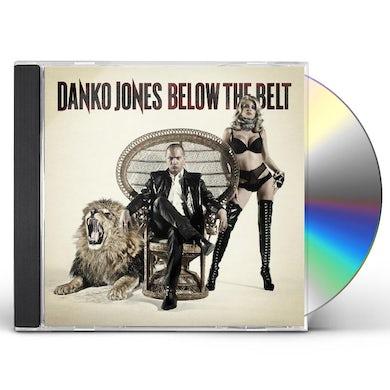 Danko Jones BELOW THE BELT CD