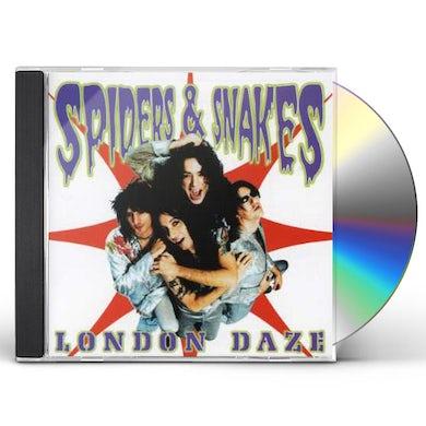 Spiders & Snakes LONDON DAZE CD