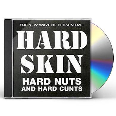 Hard Skin HARD NUTS & HARD CUNTS CD