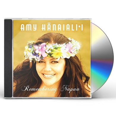 Amy Hanaialii REMEMBERING NAPUA CD