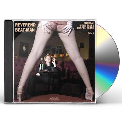 Reverend Beat-Man SURREAL FOLK BLUES GOSPEL TRASH 1 CD