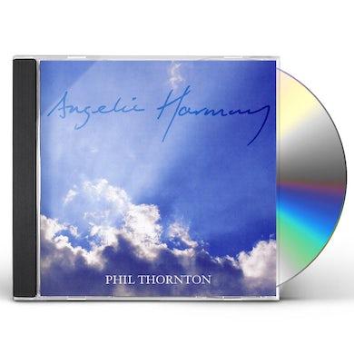 Phil Thornton ANGELIC HARMONY CD