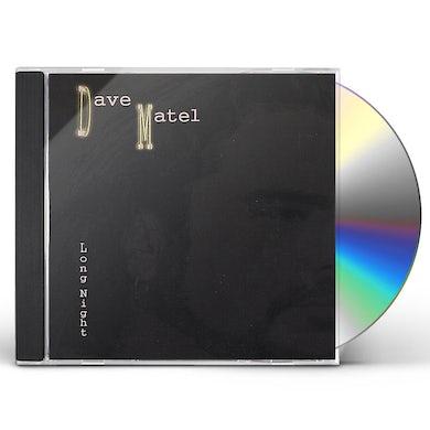 Dave Matel LONG NIGHT CD