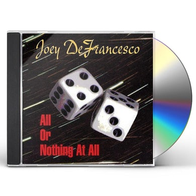 Joey Defrancesco ALL OR NOTHING AT ALL CD