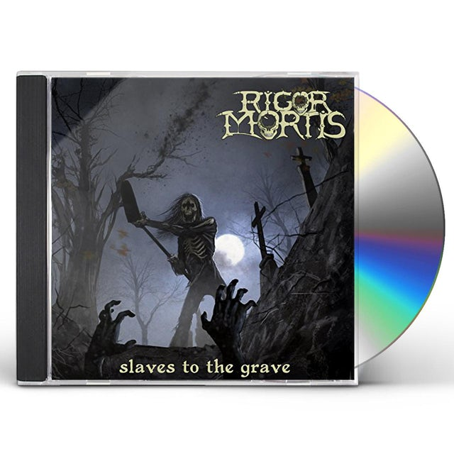 Rigor Mortis SLAVES TO THE GRAVE CD