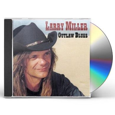Larry Miller OUTLAW BLUES CD