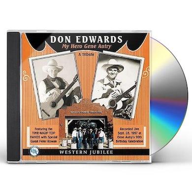 Don Edwards MY HERO GENE AUTRY CD