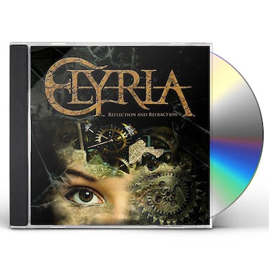 Elyria REFRACTION & REFLECTION CD