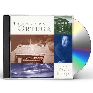 Fernando Ortega NIGHT OF YOUR RETURN CD