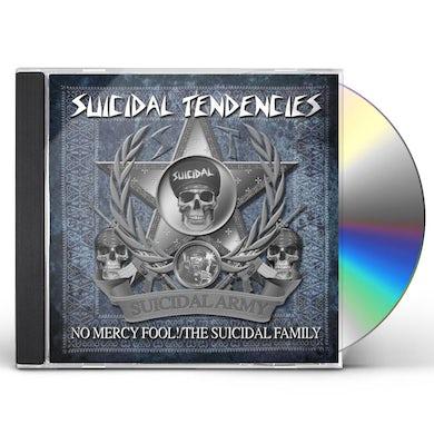 Suicidal Tendencies NO MERCY FOOL / THE SUICIDAL FAMILY CD