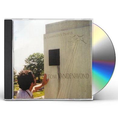 Tom Vandenavond GAMBLER'S PRAYER CD