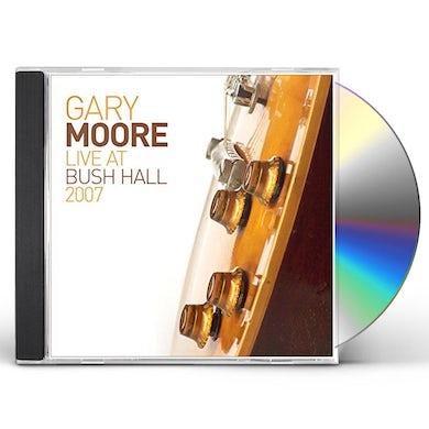 Gary Moore LIVE AT BUSH HALL 2007 CD