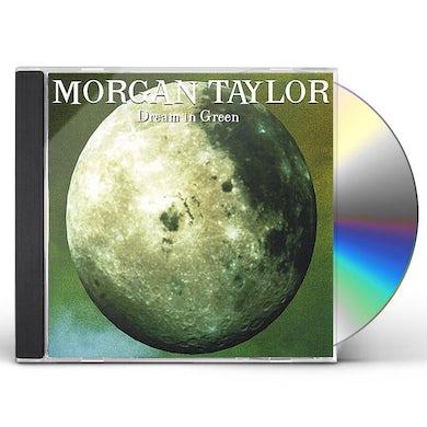 Morgan Taylor DREAM IN GREEN CD