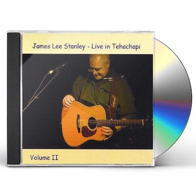 James Lee Stanley LIVE IN TEHACHAPI 2 CD