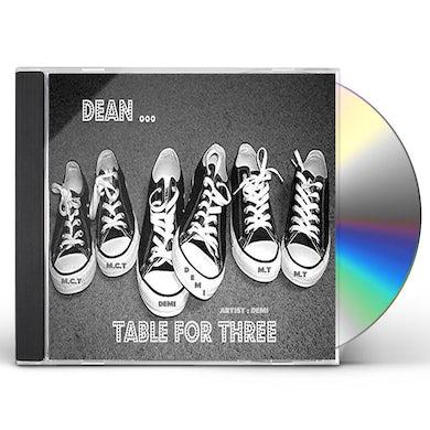DEMI DEAN TABLE FOR THREE CD