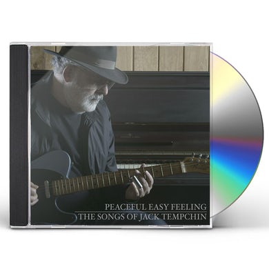 PEACEFUL EASY FEELING - THE SONGS OF JACK TEMPCHIN CD