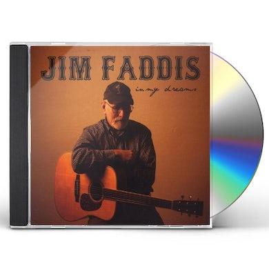 Jim Faddis IN MY DREAMS CD