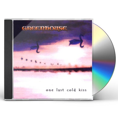 Greenhouse ONE LAST COLD KISS CD