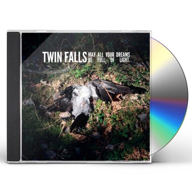 Twin Falls MAY ALL YOUR DREAMS BE FULL OF LIGHT CD
