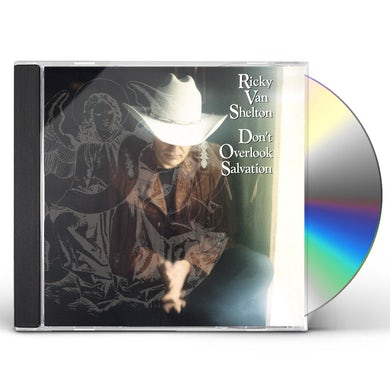 Ricky Van Shelton DON'T OVERLOOK SALVATION CD