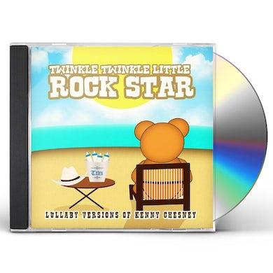 Twinkle Twinkle Little Rock Star LULLABY VERSIONS OF KENNY CHESNEY (MOD) CD