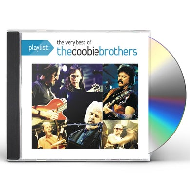 PLAYLIST: THE VERY BEST OF THE DOOBIE BROTHERS CD